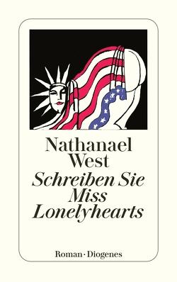 Schreiben Sie Miss Lonelyhearts von Güttinger,  Fritz, West,  Nathanael