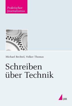 Schreiben über Technik von Bechtel,  Michael, Thomas,  Volker