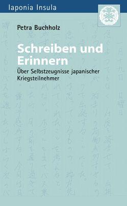 Schreiben und Erinnern von Buchholz,  Petra