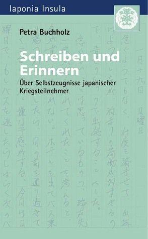 Schreiben und Erinnern von Buchholz,  Petra, Hijiya-Kirschnereit,  Irmela