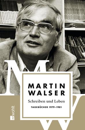 Schreiben und Leben von Magenau,  Jörg, Walser,  Martin