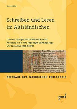 Schreiben und Lesen im Altisländischen von Müller,  Kevin