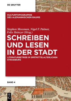 Schreiben und Lesen in der Stadt von Heinzer,  Felix, Mossman,  Stephen, Palmer,  Nigel F.