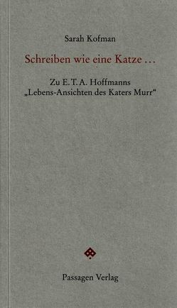 Schreiben wie eine Katze … von Buchgeister-Niehaus,  Monika, Engelmann,  Peter, Kofman,  Sarah, Schmidt-Hannisa,  Hans-Walter