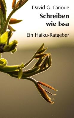 Schreiben wie Issa von Lanoue,  David G.