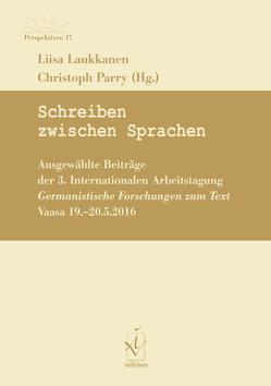 Schreiben zwischen Sprachen von Laukkanen,  Liisa, Parry,  Christoph
