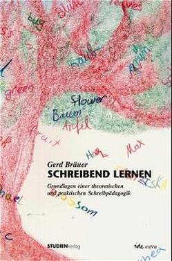 Schreibend lernen von Bräuer,  Gerd