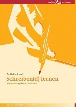 Schreiben(d) lernen von Bräuer,  Gerd, Schavan,  Annette