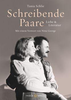 Schreibende Paare von George,  Nina, Schlie,  Tania