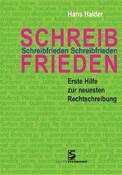 Schreibfrieden von Haider,  Hans