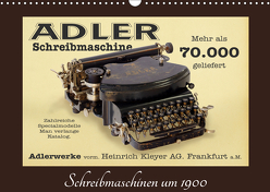 Schreibmaschinen um 1900 (Wandkalender 2019 DIN A3 quer) von Stoerti-md