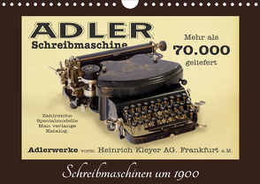 Schreibmaschinen um 1900 (Wandkalender 2021 DIN A4 quer) von Stoerti-md