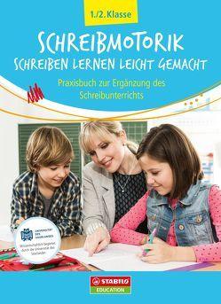 Schreibmotorik: Schreiben lernen leicht gemacht von Dr. Marquardt,  Christian, Söhl,  Karl