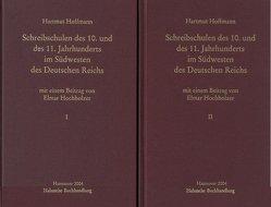 Schreibschulen des 10. und des 11. Jahrhunderts im Südwesten des Deutschen Reiches von Hochholzer,  Elmar, Hoffmann,  Hartmut
