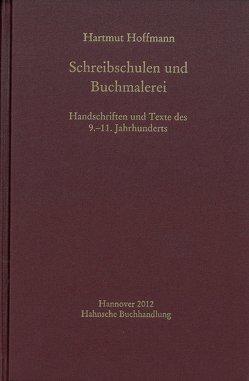 Schreibschulen und Buchmalerei von Hoffmann,  Hartmut