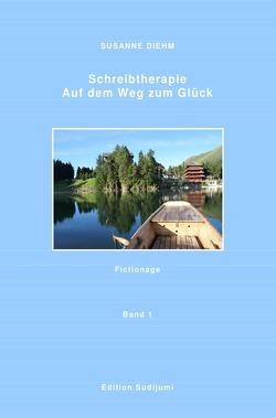 Schreibtherapie Band 1 von Diehm,  Susanne