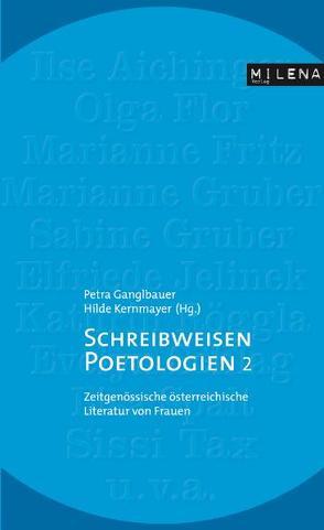 Schreibweisen & Poetologien 2 von Flor,  Olga, Gruber,  Sabine, Jelinek,  Elfriede, Kernmayer,  Hildegard, Röggla,  Kathrin, Schlag,  Evelyn