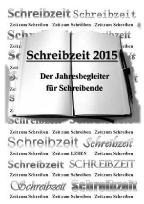 Schreibzeit 2015 von Glaschke,  Stefanie