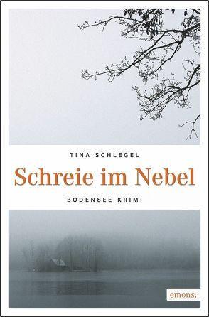 Schreie im Nebel von Schlegel,  Tina
