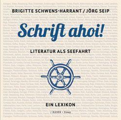 Schrift ahoi! von Schwens-Harrant,  Brigitte, Seip,  Jörg