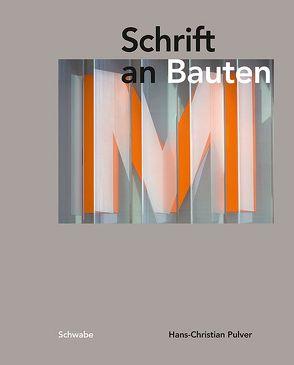 Schrift an Bauten von Pulver,  Hans-Christian