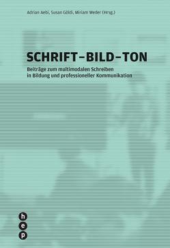 Schrift – Bild – Ton (E-Book) von Göldi,  Susan