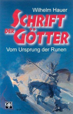 Schrift der Götter von Hauer,  Wilhelm