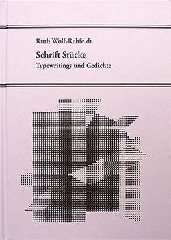 Schrift Stücke von Wolf-Rehfeldt,  Ruth