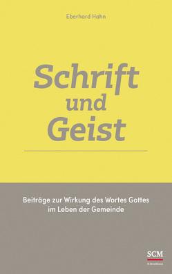 Schrift und Geist von Becker,  Wolfgang, Hahn,  Eberhard