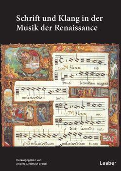 Schrift und Klang in der Musik der Renaissance von Lindmayr-Brandl,  Andrea