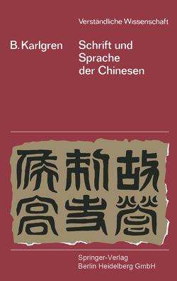 Schrift und Sprache der Chinesen von Karlgren,  Bernhard, Klodt,  Ulrich