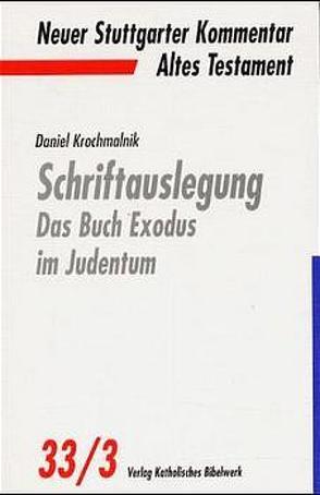 Schriftauslegung – Das Buch Exodus im Judentum von Krochmalnik,  Daniel