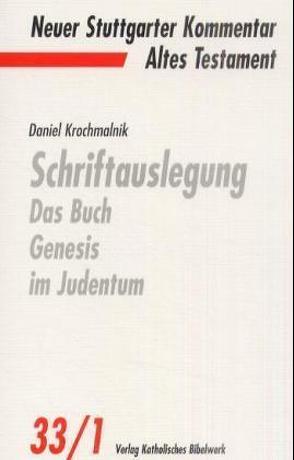 Schriftauslegung: Das Buch Genesis im Judentum von Krochmalnik,  David