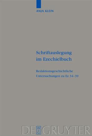 Schriftauslegung im Ezechielbuch von Klein,  Anja