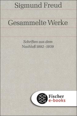 Schriften aus dem Nachlaß 1892-1938 von Freud,  Sigmund