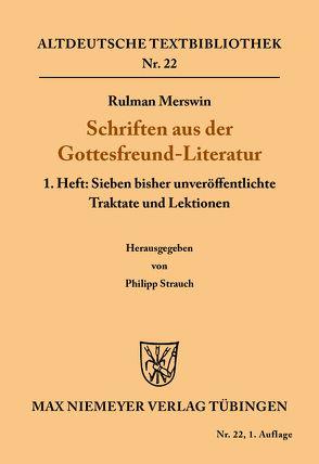 Schriften aus der Gottesfreund-Literatur von Rulman Merswin, Strauch,  Philipp