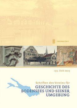 Schriften des Vereins für Geschichte des Bodensees und seiner Umgebung von Internationaler Verein für Geschichte des Bodensees und seiner Umgebung