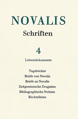 Novalis: Schriften / Schriften und Dokumente aus der Berufstätigkeit von Rommel,  Gabriele, Schulz,  Gerhard, von Petersdorff,  Dirk