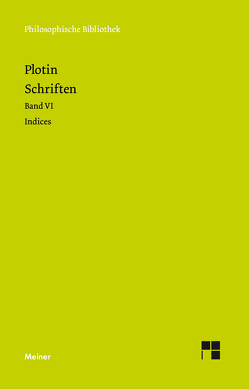 Schriften. Griech.-Dt. von Beutler,  Rudolf, Daly,  Gerard, Harder,  Richard, Plotin, Theiler,  Willy