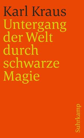 Schriften in den suhrkamp taschenbüchern. Erste Abteilung. Zwölf Bände von Kraus,  Karl, Wagenknecht,  Christian