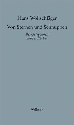 Schriften in Einzelausgaben / Von Sternen und Schnuppen von Wollschläger,  Hans