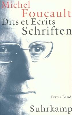 Schriften in vier Bänden. Dits et Ecrits von Foucault,  Michel