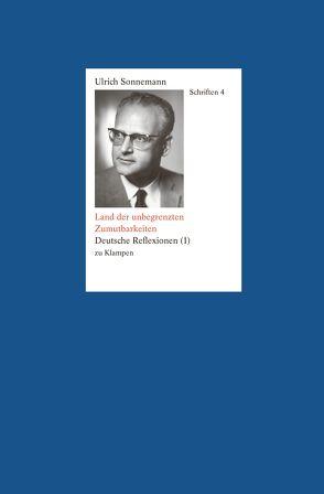 Schriften / Land der unbegrenzten Zumutbarkeiten. Schriften 4 von Fiebig,  Paul, Forssman,  Friedrich, Sonnemann,  Ulrich