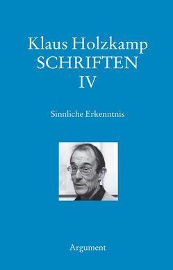 Schriften / Sinnliche Erkenntnis von Holzkamp,  Klaus