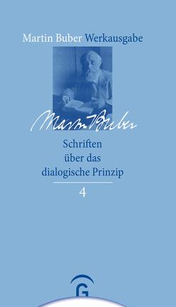 Schriften über das dialogische Prinzip von Buber,  Martin, Lösch,  Andreas, Mendes-Flohr,  Paul