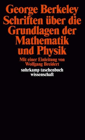 Schriften über die Grundlagen der Mathematik und Physik von Berkeley,  George, Breidert,  Wolfgang