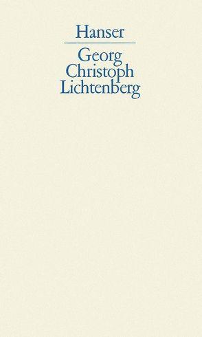 Schriften und Briefe von Lichtenberg,  Georg Christoph, Promies,  Wolfgang