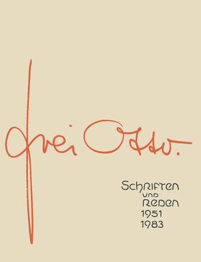 Schriften und Reden von Frei,  Otto