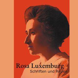 Schriften und Reden von Flechtheim,  Ossip K, Luxemburg,  Rosa, Regneri,  Günter