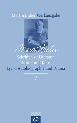 Schriften zu Literatur, Theater und Kunst von Bilski,  Emily D., Breitenbach,  Heike, Buber,  Martin, Rokem,  Freddie, Witte,  Bernd